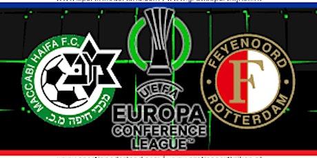K.I.J.K.E.N@!. Maccabi Haifa - Feyenoord LIVE OP TV 2021 tickets
