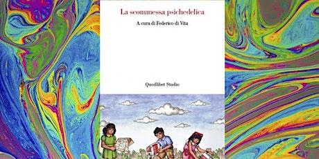 LA SCOMESSA  PSICHEDELICA - Federico Di Vita biglietti