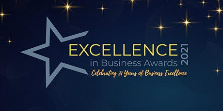 31st Annual Excellence in Business Awards tickets