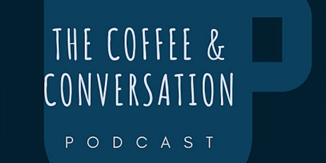 Coffee and Conversation Campfire - Love chat! tickets