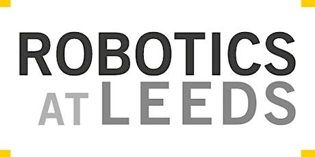 Robotics at Leeds Workshop 2021 tickets