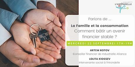 La Famille et la consommation: Comment bâtir un avenir financier stable ? billets