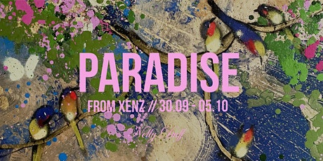Private View: 'Paradise' from Xenz tickets