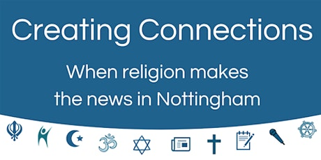 Creating Connections: When religion makes the news in Nottingham billets