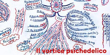 """Presentazione del podcast """"Il vortice psichedelico"""" biglietti"""