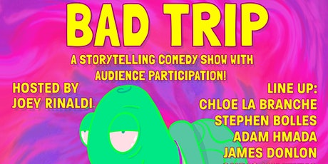 Bad Trip Storytelling Show tickets