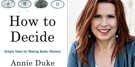 How to Decide: Simple Tools for Making Better Choices - Self-Help Book Club tickets