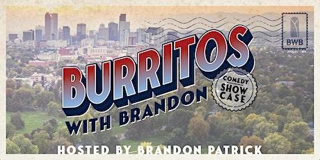 Burritos with Brandon Comedy Showcase tickets