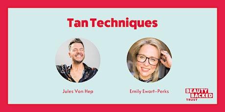 Tan Techniques biglietti