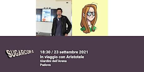 In viaggio con Aristotele | SUGARCON-X biglietti