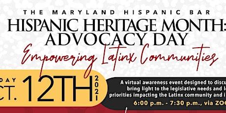 Hispanic Heritage Month Advocacy Day: Empowering Latinx Communities tickets