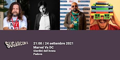 Marvel Vs  DC Comics | SUGARCON-X biglietti