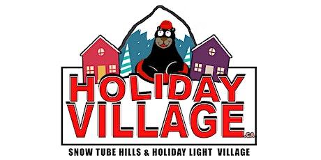 Holiday Village - Snow Park & Light Village tickets