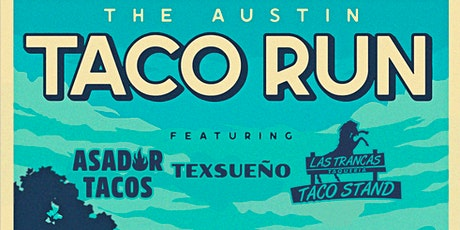 The Austin Taco Run tickets