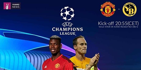 StREAmS@>! r.E.d.d.i.t-Young Boys v Man United LIVE ON 14 SEP 2021 tickets