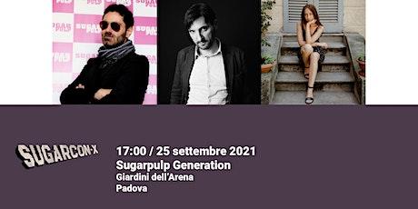 Sugarpulp Generation | SUGARCON-X biglietti