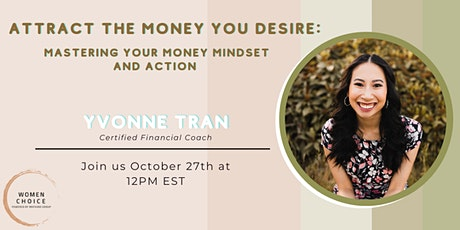 Attract The Money You Desire: Mastering Your Money Mindset and Actions tickets