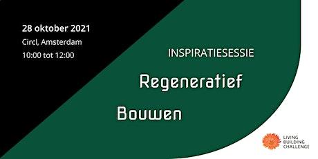 Inspiratiesessie Regeneratief Bouwen tickets