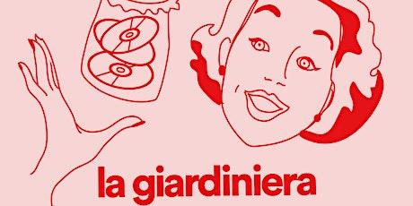 Giardiniera part 1 biglietti