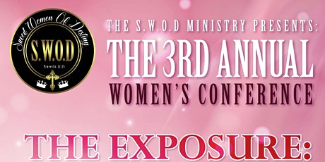 The SWOD's 3rd Annual Women's Conference - The Exposure tickets