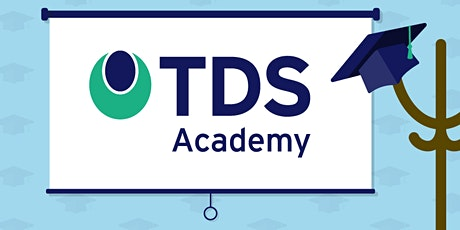 TDS Academy - Online Foundation Course  - Session 2 of 2 - 15 October tickets