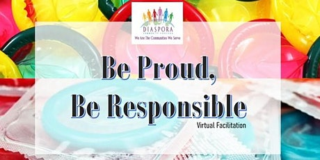 Be Proud, Be Responsible tickets