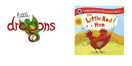 Little Dragons - It's Story Time! 'Little Red Hen' tickets