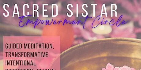 Sacred Sistar Empowerment Circle tickets