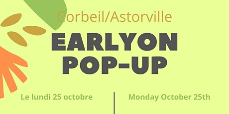 Corbeil/Astorville Pop-up - In-person  ages  0  - 6 yrs. tickets