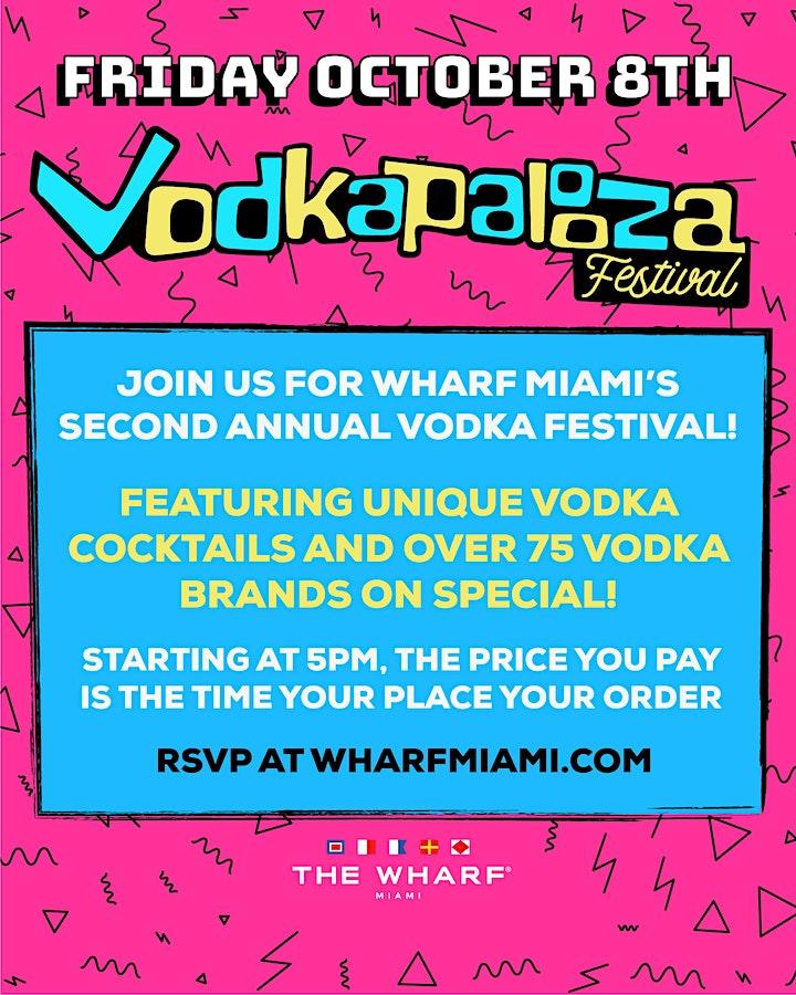 Vodkapalooza Festival at The Wharf Miami! image