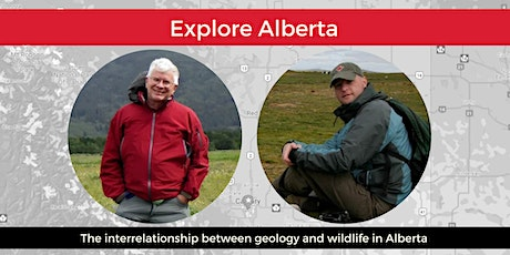 Explore Alberta: Chris Fisher & Dale Leckie Discuss Our Wildlife & Geology tickets