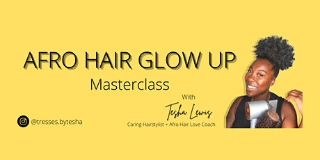 Afro Hair Glow Up Masterclass tickets