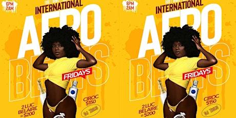 International and Afrobeats Fridays tickets