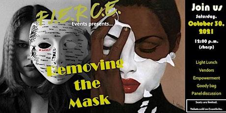 Removing the Mask (a F.I.E.R.C.E. event) tickets