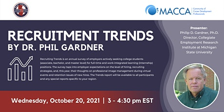 Recruitment Trends by Dr. Phil Gardner (co-sponsored with MACCA) tickets