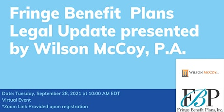 Fringe Benefit Plans Legal Update presented  by Wilson McCoy, P.A. tickets