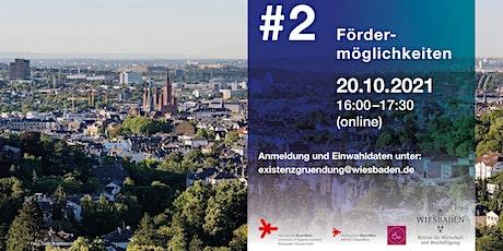 Wiesbaden Gründe! #2 Fördermöglichkeiten Tickets