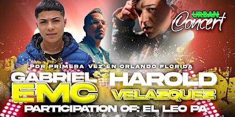 Concierto Gabriel EMC y Harold Velazquez junto al Leo Pa tickets