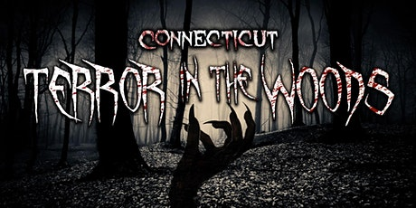 Connecticut Terror In The Woods tickets