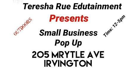 Teresha Rue Edutainment  SMALL BUSINESS POP UP tickets