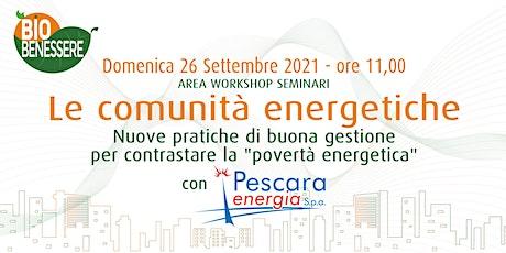 Pescara Energia Spa | Le Comunità Energetiche biglietti