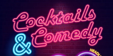 Cocktails & Comedy tickets