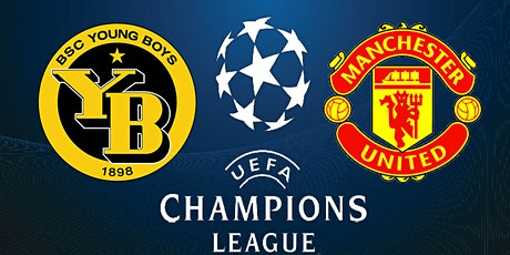 StREAMS@>!Man United V Young Boys UEFA LIVE ON fRee 14 Sep 2021 tickets