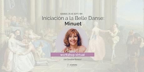 """""""Iniciación a la Belle Danse: Minuet"""" con Carolina Bonacci entradas"""