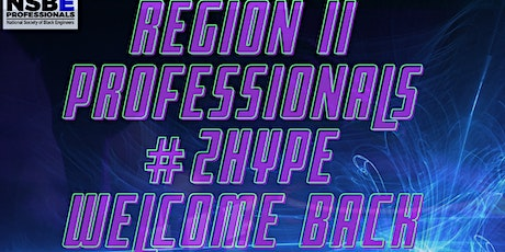 POSTPONED: Welcome Back #2hype Social  - Region II Professionals tickets