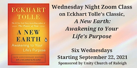 Book Study: Eckhart Tolle's A New Earth: Awakening To Your Life's Purpose tickets