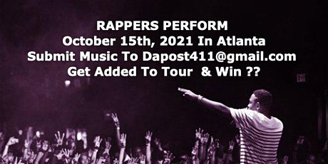 RAPPERS & R&B SINGERS PERFORM  OCTOBER 15 TH IN ATLANTA tickets