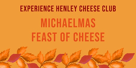 Experience Henley Cheese Club: Michaelmas Feast of Cheese tickets