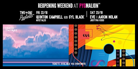Pyg's First Dance with EVE, Quinton Campbell, Aaron Nolan and more tickets
