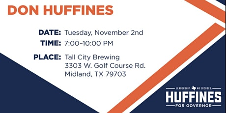 Oil & Gas Workers Association evening with Don Huffines tickets